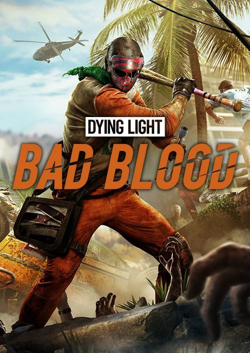 Compare Dying Light: Bad Blood Founders Pack PC CD Key Code Prices & Buy 45